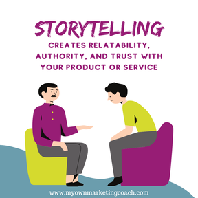 Tell a story - My Own Marketing Coach