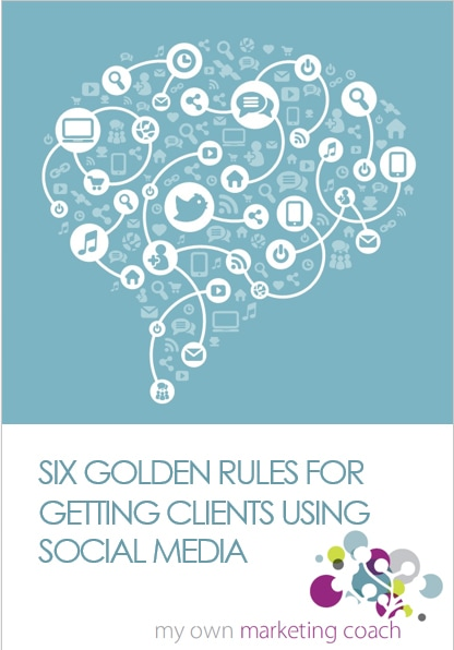 Six golden rules for getting clients using social media - MOMC guide