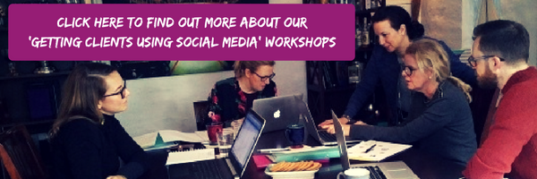 Click here to find out more about our 'Getting clients using social media' workshops